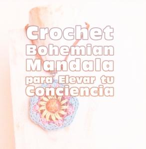 Crochet Bohemian Mandala Conciencia 1